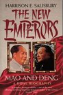 THE NEW EMPERORS Mao  Deng a Dual Biography