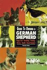 Guide to Owning a German Shepherd: Puppy Care, Grooming, Training, History, Health, Breed Standard (Re Dog Series)