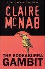 The Kookaburra Gambit (Kylie Kendall, Bk 2)