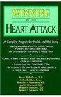 Winning With Heart Attack A Complete Program for Health and Well-Being