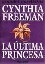 La Ultima Princesa
