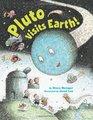 Pluto Visits Earth