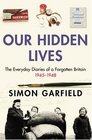 Our Hidden Lives CD The Everyday Diaries of a Forgotten Britain 19451948