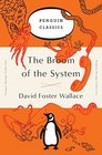The Broom of the System A Novel