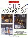 Oils Workshop a Practical Course In Oil