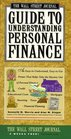 Wall Street Journal Guide to Understanding Personal Finance  Mortgages Banking Taxes Investing Financial Planning Credit Paying for Tuition