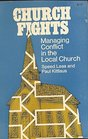 Church Fights Managing Conflict in the Local Church