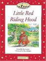 Classic Tales Elementary 1 Little Red Riding Hood