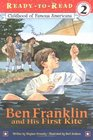 Ben Franklin and His First Kite (Ready-to-Read, Level 2) (Childhood of Early Americans