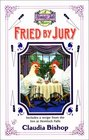 Fried by Jury (Hemlock Falls, Bk 10)
