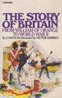 The Story of Britain William of Orange to World War II