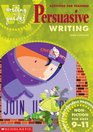 Activities for Teaching Persuasive Writing for Ages 9-11 9-11