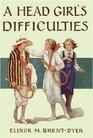 A Head Girl's Difficulties