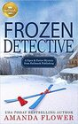 Frozen Detective (Piper and Porter Mysteries)