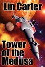 Tower of the Medusa