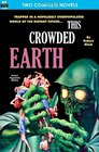 This Crowded Earth  Reign of the Telepuppets
