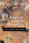 Chapter and Hearse  And Other Mysteries