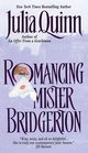 Romancing Mister Bridgerton (Bridgerton, Bk 4)