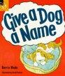 Give a Dog a Name