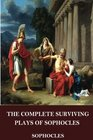 The Complete Surviving Plays of Sophocles