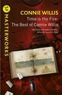Time is the Fire The Best of Connie Willis