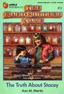 The Truth about Stacey (Baby-Sitters Club, Bk 3)