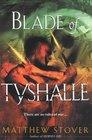 Blade of Tyshalle (Overworld, Bk 2)