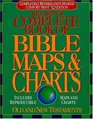 Nelson's Complete Book of Bible Maps and Charts  All the Visual Bible Study Aids and Helps in One Key Resource-Fully Reproducible