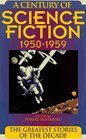 A Century of Science Fiction 1950-1959  The Greatest Stories of the Decade