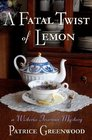 A Fatal Twist of Lemon (Wisteria Tearoom, Bk 1)