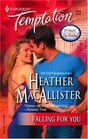 Falling For You (24 Hours: The Wedding) (Harlequin Temptation, No 1014)