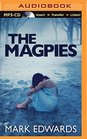 Magpies, The