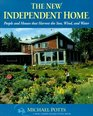 The New Independent Home People and Houses That Harvest the Sun