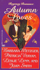 Autumn Loves: Petticoat Hall / Sweet Charlatan / Autumn Glory / My Lord's Lady
