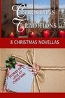 Christmas Traditions An 8-Author Multi Christmas novella series