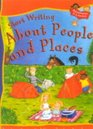 Start Writing About People  Places