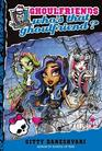 Monster High Who's That Ghoulfriend