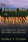 The Richest Man in Babylon The Original Version Restored and Revised