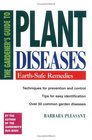 THE GARDENER'S GUIDE TO PLANT DISEASES