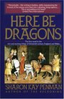 Here Be Dragons (Welsh Princes, Bk 1)