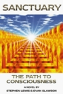 Sanctuary The Path to Consciousness