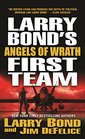 Larry Bond's First Team Angels of Wrath
