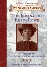 Journal of Rufus Rowe  A Witness to the Battle of Fredricksburg