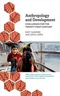 Anthropology and Development Challenges for the Twenty-First Century
