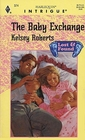 Baby Exchange (Lost  &  Found) (Harlequin Intrigue, No 374)
