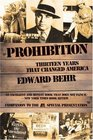 Prohibition  Thirteen Years That Changed America