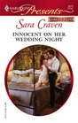 Innocent on Her Wedding Night (Ruthless!) (Harlequin Presents, No 2670) (Larger Print)
