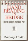 Hand Reading in Bridge How to Improve Your Card Play
