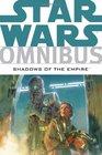 Star Wars Omnibus Shadows of the Empire