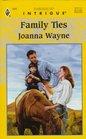 Family Ties (Randolph Family Ties, Bk 1) (Harlequin Intrigue, No 444)